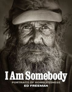 Homelessness Awareness-Raising Photography : I Am Somebody