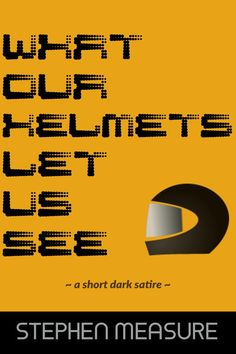 """Read """"What Our Helmets Let Us See"""" by Stephen Measure available from Rakuten Kobo. If everyone who disagrees with your progressive politics looks like a monster to you, perhaps it's your politics that's . Satire, Short Stories, Politics, Let It Be, Helmets, Lens, Products, Hard Hats, Motorcycle Helmet"""