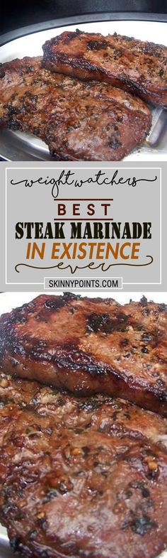 Best Steak Marinade In Existence ever - Weight watchers freestyle Smart Points Friendly.