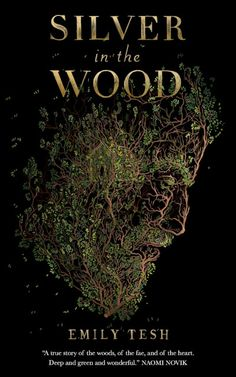 Silver in the Wood by Emily Tesh - Released June 18, 2019 #fantasy