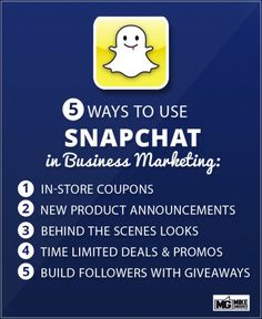5 Ways to Use Snapchat in Business Marketing