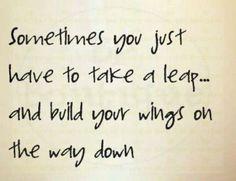 Take a leap.