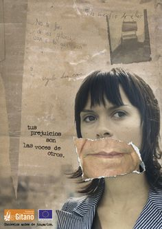 Tus prejuicios son las voces de otros. Conócelos.  gitanos.org