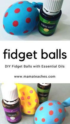 DIY Fidget Balls with Essential Oils - MamaTeaches.com