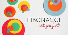 A fun, processed based Fibonacci art project for kids. Great for S.T.E.A.M. learning at home or at school.