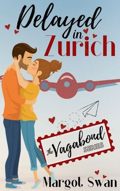 Join us for the Pre Order Tour with Guest Post & #Giveaway Delayed in Zurich The Vagabond Series Book 1 by Margot Swan Genre: New Adult Romantic Comedy Release: September 30th 2020 #Win $10 Amazon #BookTour #Giveaway #BookBoost #Contemporary #Romance #Comedy #DelayedInZurich #MargotSwanAuthor #kindleunliimited @SDSXXTours