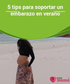 5 #tips para soportar un embarazo en #verano   Si estás #preocupada por cómo vas a #vivir tu #embarazo este verano, deja de sufrir. Os vamos a contar 5 prácticos tips para soportar un embarazo en verano.
