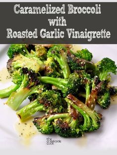 Caramelized Broccoli with Roasted Garlic Vinaigrette - fast and deeply delicious! | The Creekside Cook