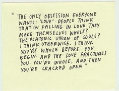 "Philip Roth "" your whole and then your cracked open"" <3"