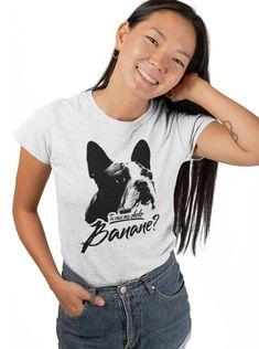 You want my photo BANANA tshirt for women dogs t-shirt Boston Bull dog tshirt Creation T Shirt, Man Photo, Shirts With Sayings, I Want You, Black Print, Screen Printing, Size Chart, Quality Printing, Disappointed