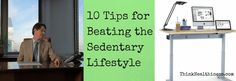 How to beat a sedentary lifestyle | ThinkHealthiness.com