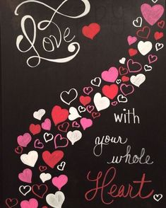 This would be cute to paint with the girl's valentine's/swee Chalkboard Pictures, Chalkboard Doodles, Chalkboard Writing, Chalkboard Drawings, Chalkboard Lettering, Chalkboard Designs, Chalkboard Labels, Chalkboard Ideas, Valentine Day Crafts
