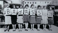 """Photoshopped, but still amusing. The """"Badass 28"""" are actually 1928 WAMPAS Baby Stars in a promotional photo."""