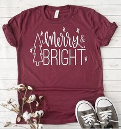 Womens Christmas shirt, Merry and Bright, Have yourself a merry little Christmas shirt, holiday shi