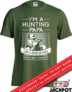 Hunting Gifts For Dad Father s Day Gift Hunting Papa T Shirt Hunting Lover  Shirt Hunting Gifts For Men Fathers Day Present Mens Tee MD-423B b59319ba8
