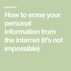 How to erase your personal information from the internet (its not impossible!) - C Programming - Ideas of C Programming - How to erase your personal information from the internet (its not impossible) Computer Help, Computer Internet, Computer Security, Computer Tips, Technology Hacks, Computer Technology, Computer Programming, Medical Technology, Energy Technology