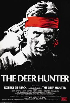 The Deer Hunter (1978) An in-depth examination of the ways in which the Vietnam War disrupts and impacts the lives of people in a small industrial town in Pennsylvania.  Robert De Niro, Christopher Walken, John Cazale...14b