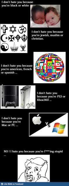 That's why I hate you ...