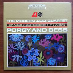 The Modern Jazz Quartet Plays George Gershwin's Porgy and Bess Vinyl LP 1965 Atlantic Records Jazz Summertime by vintagebaron on Etsy