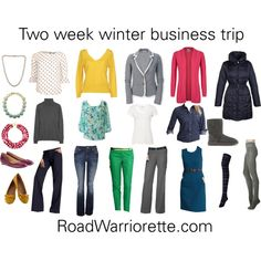 """Two week winter business trip packing list"" by roadwarriorette on Polyvore"