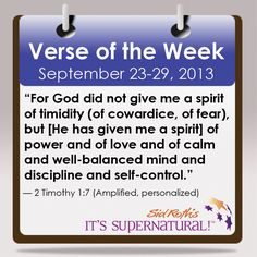 Here's your personalized Verse of the Week for September 23-29, 2013 to encourage you throughout the week. #god #Bible #sidroth #christian