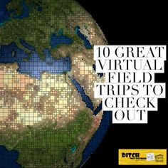 Introduce your students to the world!  Take them on a virtual field trip.  It will open their eyes!!