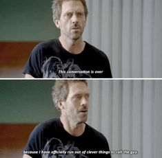 Coldplay Funny Coldplay Funny meme The post House! appeared first on Gag Dad. House Md Funny, It's Never Lupus, House And Wilson, House Md Quotes, Medical Series, Gregory House, Hugh Laurie, Grey Anatomy Quotes, Tv Land