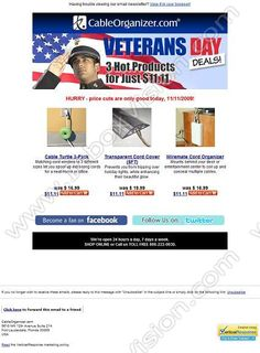 Company:    CableOrganizer.com   Subject:    Veterans Day Deals - 3 Hot Products for Just 11.11 dollars            INBOXVISION is a global database and email gallery of 1.5 million B2C and B2B promotional emails and newsletter templates, providing email design ideas and email marketing intelligence.  http://www.inboxvision.com/blog  #EmailMarketing #DigitalMarketing #EmailDesign #EmailTemplate #InboxVision