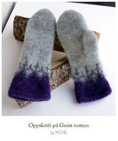 Strikkeoppskrift på tova votter - Gnist Wrist Warmers, Wool Felt, Felted Wool, Knitting Projects, Mittens, Ravelry, Tatting, Knit Crochet, Gloves