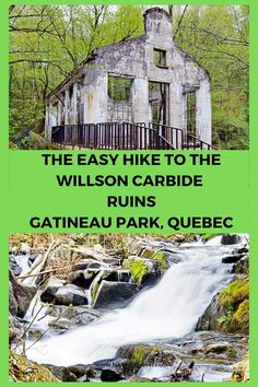 The hike to the Willson Carbide Ruins in Gatineau #hiking #Gatineauhikes