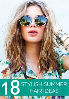 We know summer is almost over – try these stylish summer hairstyles anyway! Just for fun!