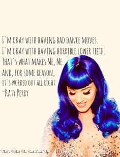Katy Perry - Thats What She Said  A weekly  link up inspired by women's words
