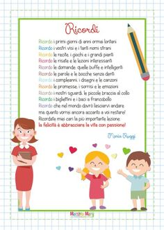 Poesia Ricordi di Maria Ruggi Last Day Of School, Nursery Rhymes, Improve Yourself, Crafts For Kids, Dads, Family Guy, Classroom, Teacher, Children