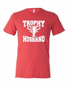 Medium Light Red Adult Trophy Husband Novelty Funny Father''s Day Valentine''s Day Triblend Short Sleeve T-Shirt