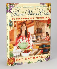 Take a look at this The Pioneer Woman Cooks: Food from My Frontier Signed Hardcover by The Pioneer Woman Collection on #zulily today!
