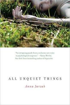 All Unquiet Things - Anna Jarzab..This is my YA pick for 2011. Remarkably well written story of a boy who finds his ex-girlfriend murdered and the search for the killer. It's got everything..romance, betrayal, mystery. Kept me guessing until the end.