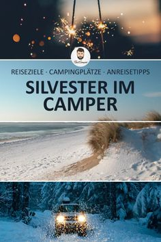 Where to celebrate New Year's Eve? The best travel destinations for New Year's Eve – PaulCamper Magazine – World Tour With Van Kayak Camping, Camping And Hiking, Camping Hacks, Camping Site, Camping Recipes, Camping Checklist, Camping Essentials, Silvester Trip, Amazing Destinations
