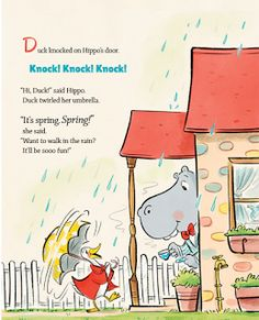 Duck and Hippo in the Rainstorm is a delightful book for children written by Jonathan London and illustrated by Andrew Joyner.  Fun adventure and fabulous artwork.
