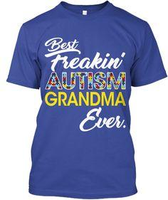 b51ec1d2b24 Best Freaking Autism Grandma Ever