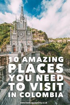 10 Amazing Places You Need To Visit In Colombia - Hand Luggage Only - Travel, Food & Photography Blog