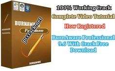 BurnAware Professional 9.6 With Crack Free Download
