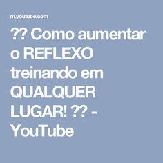 ☄️ Como aumentar o REFLEXO treinando em QUALQUER LUGAR!   ⛺️ - YouTube