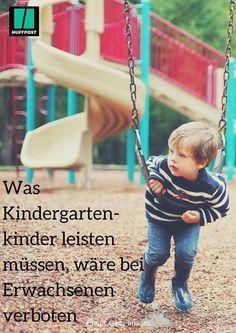 """Erzieherin: """"Was Kindergartenkinder jede Woche leisten müssen, wäre bei Erwachsenen verboten"""" #Kinder #Kindergarten #Kita #Kindheit #Arbeit #Leistung"""