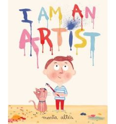 I am an Artist by Marta Altes - recommended kids book by Tiny + Little