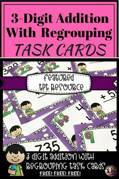 ***Featured in TPT Newsletter*** 3 Digit Addition WITH Regrouping (24 Task cards)-FREE This is a colorful set of 24 task cards to give students practice on three digit addition WITH regrouping.This set is a wonderful addition to your lessons! Great way for students to practice this adding skill! I've included a recording sheet and answer key.
