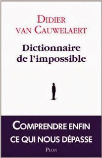 Le Bouquinovore: Dictionnaire de l'impossible, Didier Van Cauwelaert