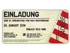 Einladung Zum Geburtstag Als Eintrittskarte, Ticket Art. 074 · Einladungskarten  Geburtstag30 GeburtstagSprüche ...