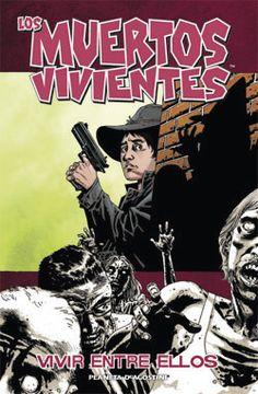 Los muertos vivientes Nº 12: Vivir entre ellos