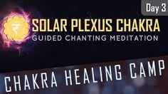 SOLAR PLEXUS CHAKRA HEALING | Guided Chanting Meditation | CHAKRA HEALIN...