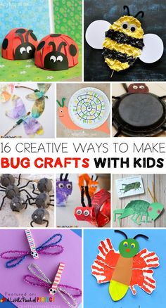 16 Creative Ways to Make Bug Crafts with Kids - interesting craft ideas for so many insects!